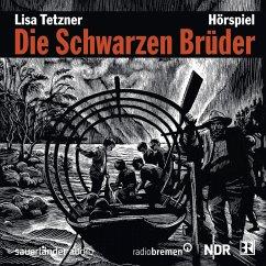 Die Schwarzen Brüder, 2 Audio-CDs