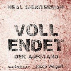 Der Aufstand / Vollendet Bd.2 (6 Audio-CDs) - Shusterman, Neal