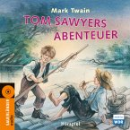 Tom Sawyers Abenteuer, 2 Audio-CDs