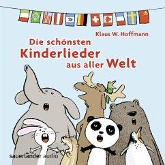 Die schönsten Kinderlieder aus alller Welt, 1 A...