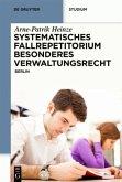 Systematisches Fallrepetitorium Besonderes Verwaltungsrecht