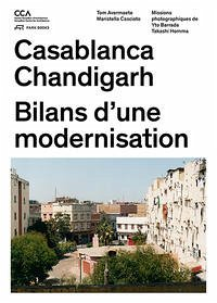 Casablanca et Chandigarh
