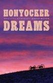 Honyocker Dreams: Montana Memories