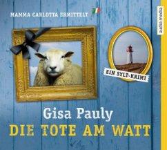 Die Tote am Watt / Mamma Carlotta Bd.1 (5 Audio-CDs) - Pauly, Gisa