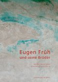 Eugen Früh und seine Brüder