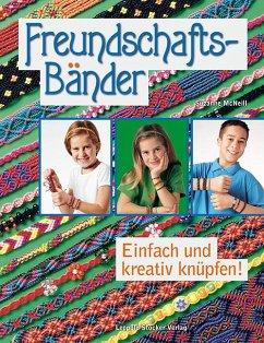 Freundschaftsbänder - McNeill, Suzanne