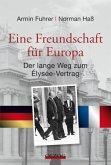 Eine Freundschaft für Europa