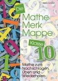 Die Mathe-Merk-Mappe Klasse 10
