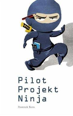 PilotProjektNinja - Born, Dominik