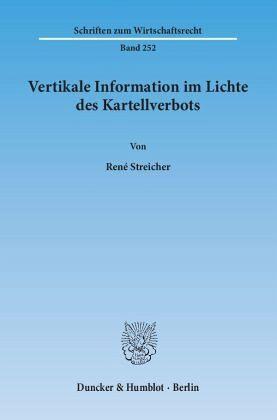 Vertikale Information im Lichte des Kartellverbots - Streicher, René
