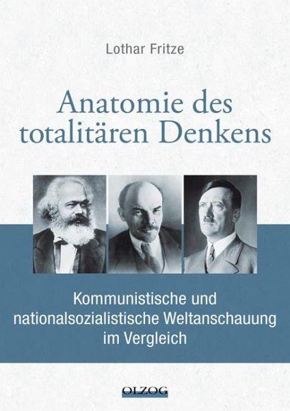 Anatomie des totalitären Denkens von Lothar Fritze - Buch - bücher.de