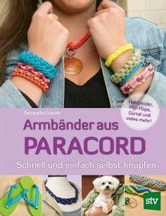Armbänder aus Paracord - Grenier, Samantha