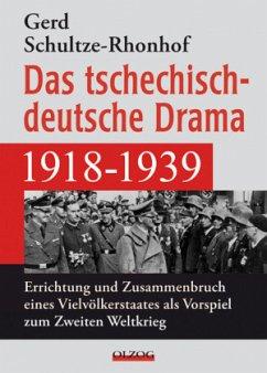 Das tschechisch-deutsche Drama 1918-1939 - Schultze-Rhonhof, Gerd