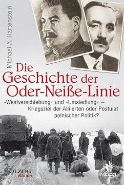 Die Geschichte der Oder-Neiße-Linie - Hartenstein, Michael A.