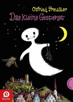 Das kleine Gespenst (eBook, ePUB) - Preußler, Otfried