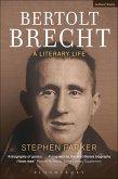 Bertolt Brecht: A Literary Life (eBook, ePUB)