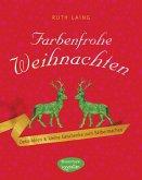 Farbenfrohe Weihnachten (eBook, PDF)