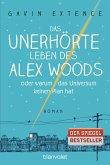 Das unerhörte Leben des Alex Woods oder warum das Universum keinen Plan hat (eBook, ePUB)
