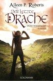 Der letzte Drache / Weltenmagie Bd.1 (eBook, ePUB)
