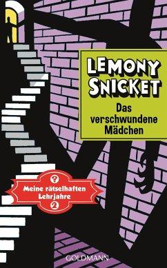Das verschwundene Madchen / Meine ratselhaften Lehrjahre Bd.2