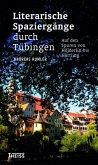Literarische Spaziergänge durch Tübingen (eBook, PDF)