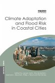 Climate Adaptation and Flood Risk in Coastal Cities (eBook, ePUB)