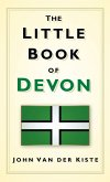 The Little Book of Devon (eBook, ePUB)