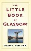 The Little Book of Glasgow (eBook, ePUB)