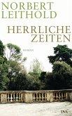 Herrliche Zeiten (eBook, ePUB)
