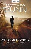 Ein Tod ist nicht genug / Spycatcher Bd.1 (eBook, ePUB)