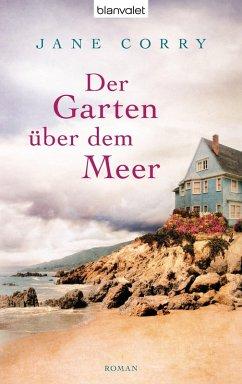 Der Garten über dem Meer (eBook, ePUB) - Corry, Jane