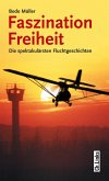 Faszination Freiheit (eBook, ePUB)