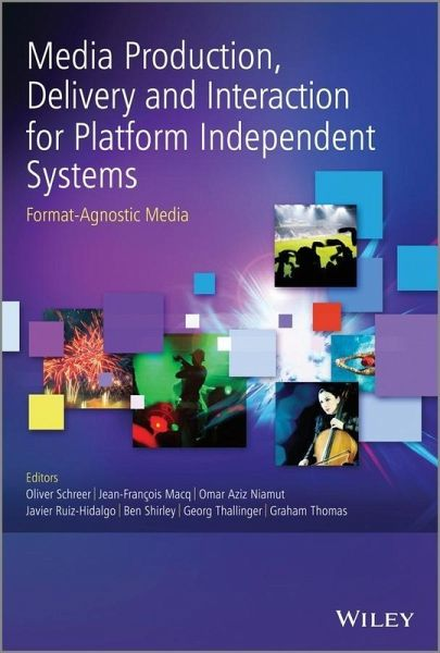 Media production delivery and interaction for platform independent systems for Javier ruiz hidalgo