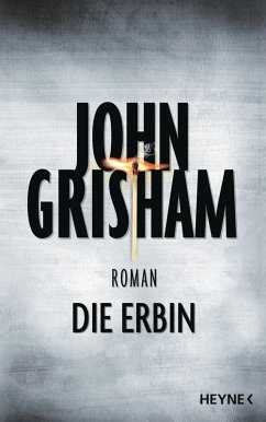 Die Erbin (eBook, ePUB) - Grisham, John