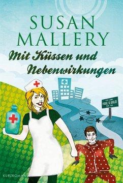 Mit Kussen und Nebenwirkungen / Fools Gold Bd.8