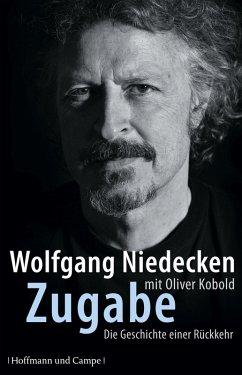 Zugabe (eBook, ePUB) - Niedecken, Wolfgang