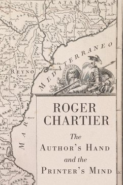 The Author's Hand and the Printer's Mind (eBook, ePUB) - Chartier, Roger