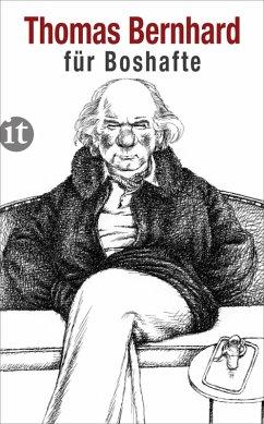 Bernhard für Boshafte (eBook, ePUB) - Bernhard, Thomas