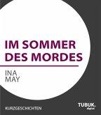 Im Sommer des Mordes (eBook, ePUB)