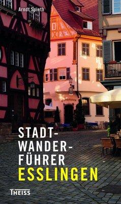 Stadtwanderführer Esslingen (eBook, PDF)