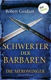Schwerter der Barbaren / Die Merowinger Bd.2 (eBook, ePUB)