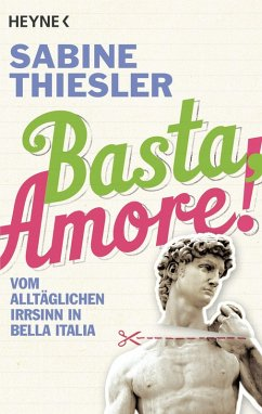 Basta, Amore! (eBook, ePUB) - Thiesler, Sabine