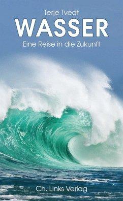 Wasser (eBook, ePUB) - Tvedt, Terje