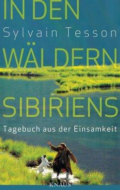 In den Wäldern Sibiriens (eBook, ePUB) - Tesson, Sylvain