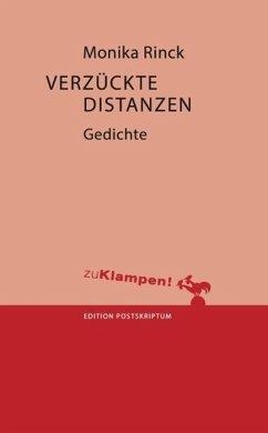 Verzückte Distanzen (eBook, ePUB)
