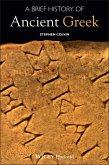 A Brief History of Ancient Greek (eBook, ePUB)