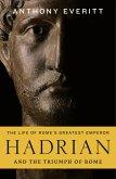 Hadrian and the Triumph of Rome (eBook, ePUB)