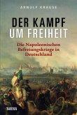 Der Kampf um Freiheit (eBook, ePUB)