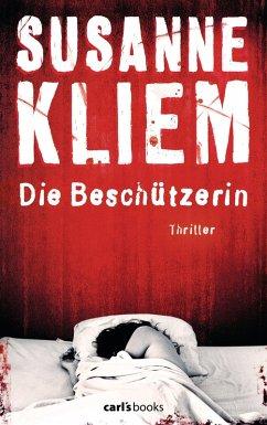 Die Beschützerin (eBook, ePUB) - Kliem, Susanne