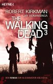 The Walking Dead / The Walking Dead Roman Bd.3 (eBook, ePUB)